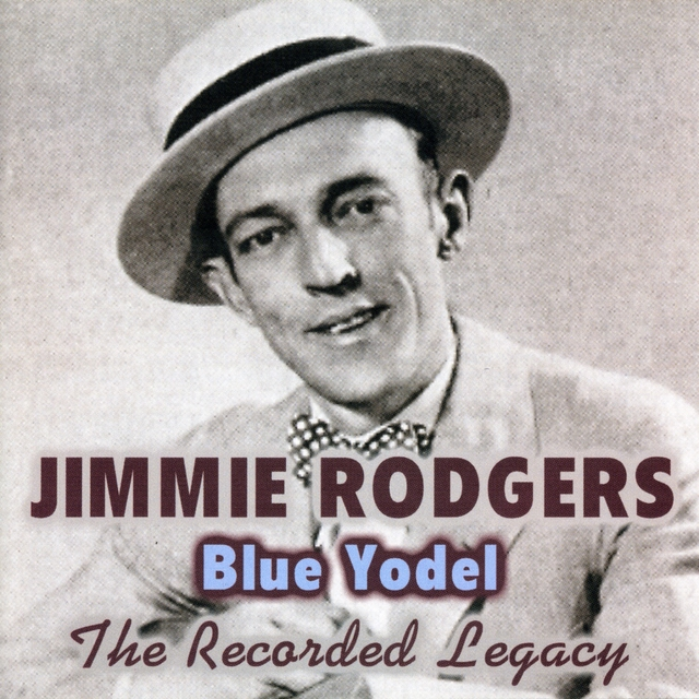 """Blue Yodel - The Recorded Legacy"""" by Jimmy Rogers - アルバム情報 