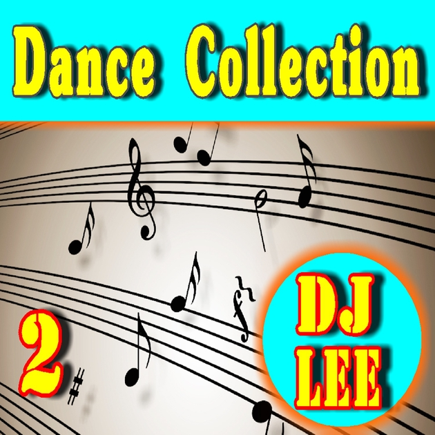 """Dance Collection, Vol. 2 (Instrumental)"" By DJ LEE"