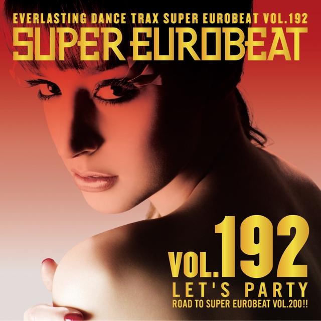 SUPER EUROBEAT VOL.192 ~LET'S ...