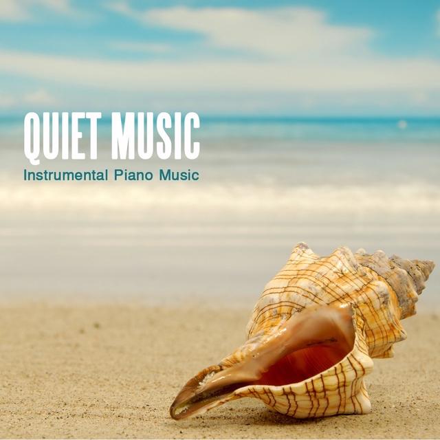 "Quiet Music - Instrumental Piano Music"" by Quiet Music"