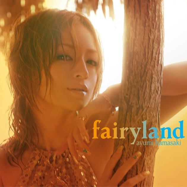 "fairyland (Bright Field mix)"" by 浜崎あゆみ - トラック・歌詞情報 | AWA"